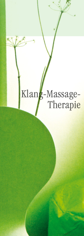 Methoden : Klang-Massage-Therapie